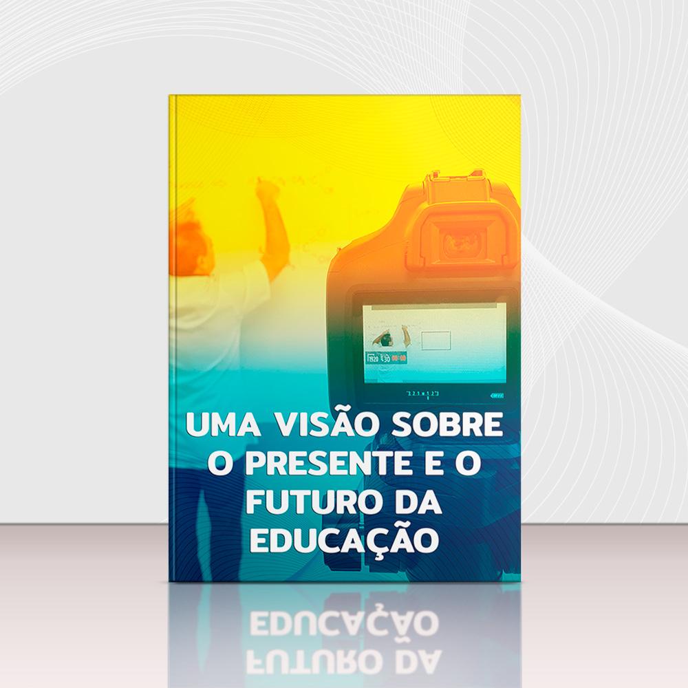 Ebook Colégio Planck Uma visão sobre o presente e o futuro da educação