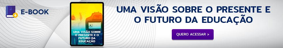Ebook Uma visão sobre o futuro da educação